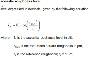 Acoustic roughness level rail